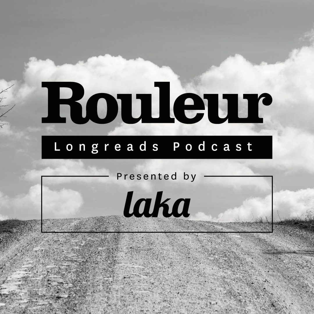 The Rouleur Longreads Podcast: The rise of gravel
